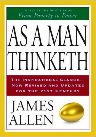 Book Review of As A Man Thinketh, James Allen
