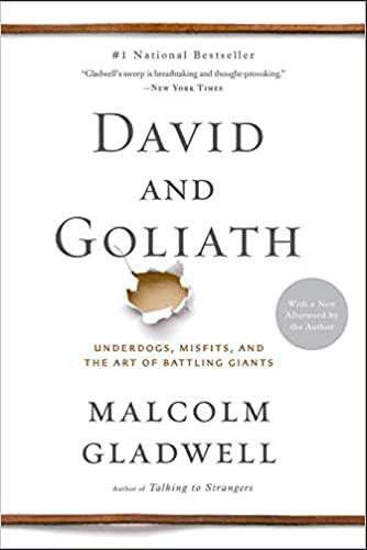 David and Golaith, Malcolm Gladwell