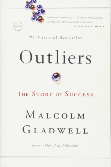 Outlier by Malcolm Gladwell