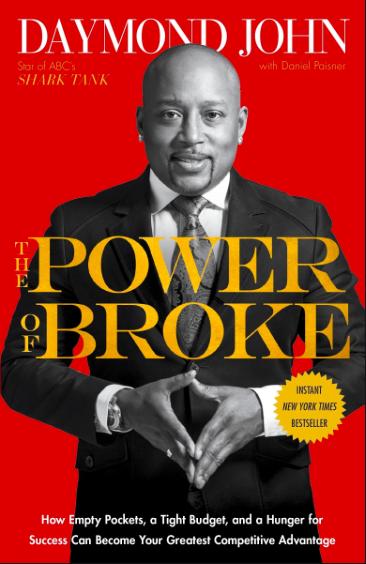 Daymond John The power of broke