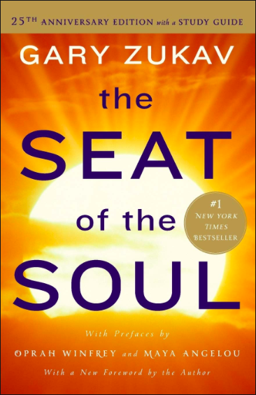 the seat of the soul Gary zukuv