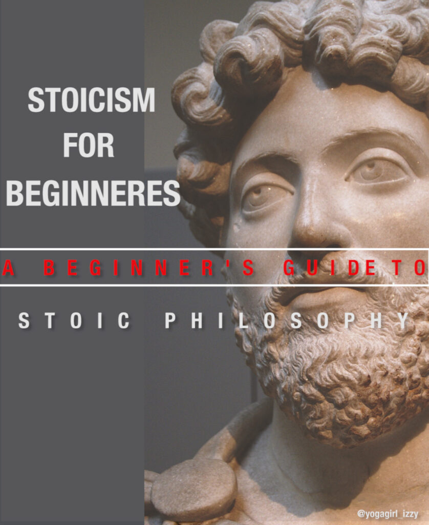 Stoicism For Beginners - A beginner's guide to stoic philosophy