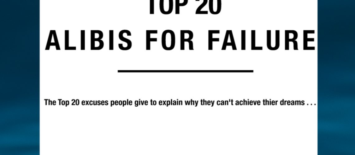 Top 20 alibis for failure